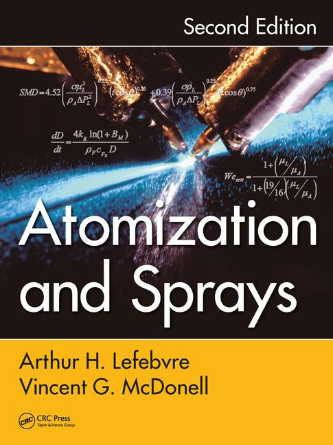 Atomization and Sprays, Second Edition book cover